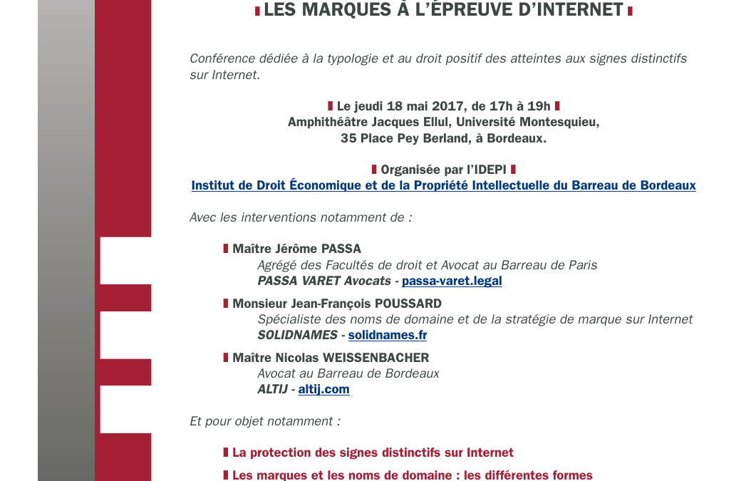 Conférence IDEPI (Institut de Droit Économique et de la Propriété Intellectuelle) : les marques à l'épreuve d'Internet – Bordeaux, 18 mai 2017