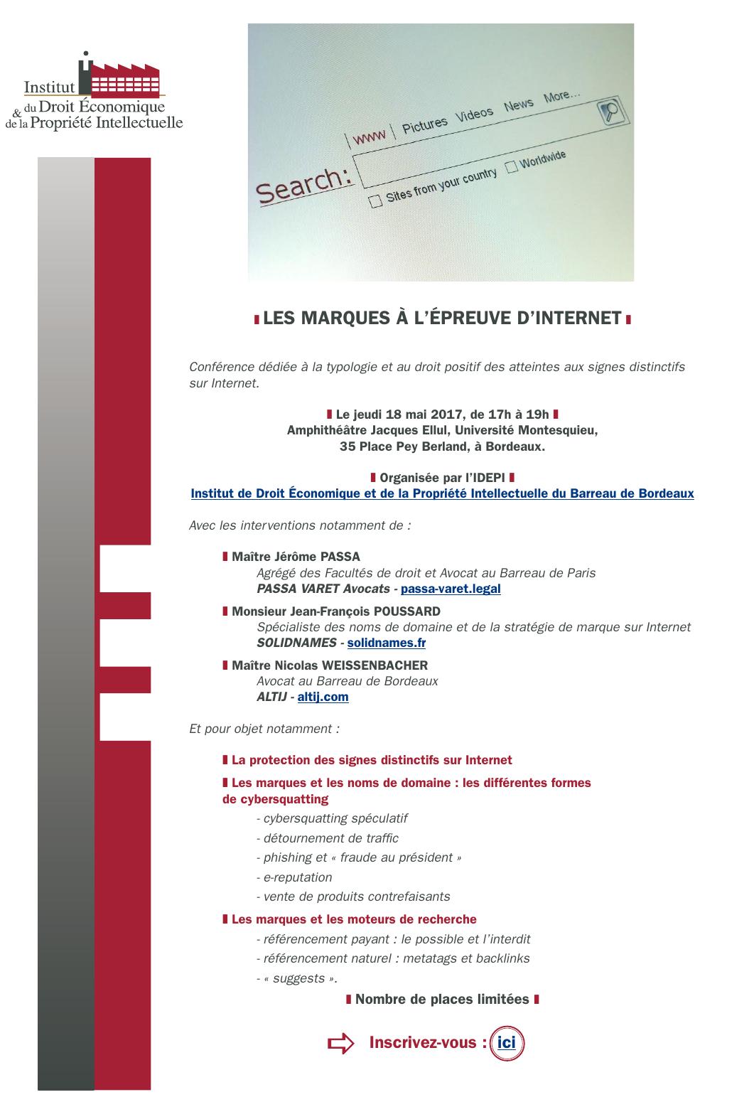 LES MARQUES À L'ÉPREUVE D'INTERNET, le jeudi 18 mai 2017, de 17h à 19h - Amphithéâtre Jacques Ellul, Université Montesquieu, 35 Place Pey Berland, à Bordeaux.