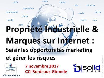 Conférence Propriété Industrielle & Marques sur Internet, à la CCI Bordeaux Gironde, 07 novembre 2017