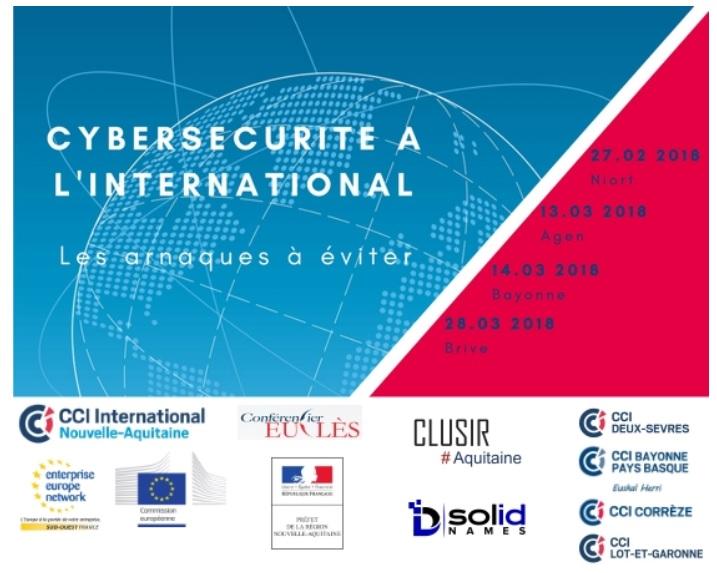 Ateliers « Cybersécurité à l'international : les arnaques à éviter », aux CCI Nouvelle Aquitaine, Mars 2018